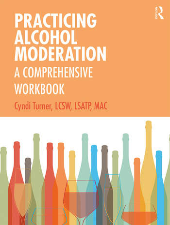 Practicing Alcohol Moderation A Comprehensive Workbook book cover