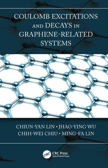 Coulomb Excitations and Decays in Graphene-Related Systems book cover