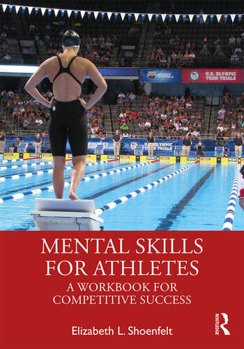Mental Skills for Athletes A Workbook for Competitive Success book cover