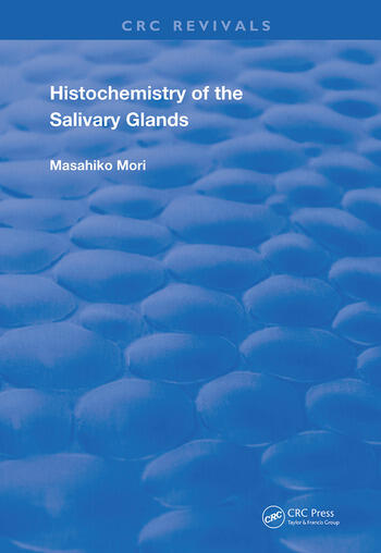 Histochemistry of the Salivary Glands book cover