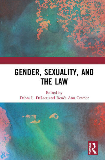 Gender, Sexuality, and the Law book cover