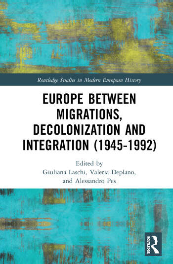Europe between Migrations, Decolonization and Integration (1945-1992) book cover