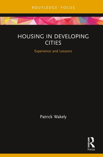 Housing in Developing Cities Experience and Lessons book cover