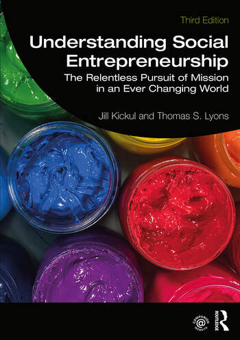 Understanding Social Entrepreneurship The Relentless Pursuit of Mission in an Ever Changing World book cover