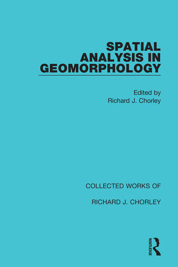 Spatial Analysis in Geomorphology book cover