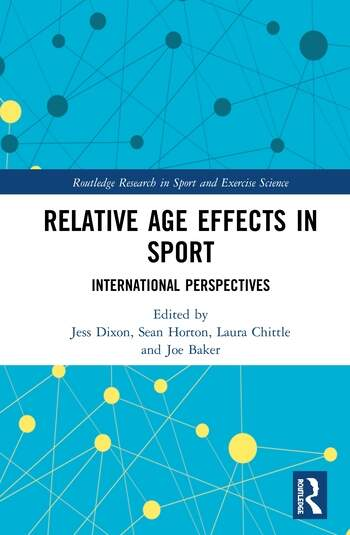 Relative Age Effects in Sport International Perspectives book cover