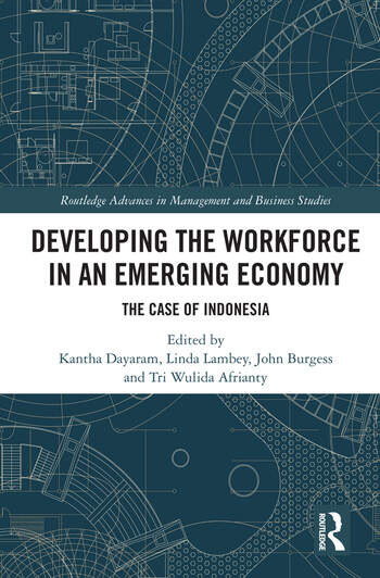 Developing the Workforce in an Emerging Economy The Case of Indonesia book cover