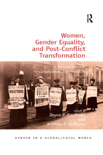 Women, Gender Equality, and Post-Conflict Transformation Lessons Learned, Implications for the Future book cover