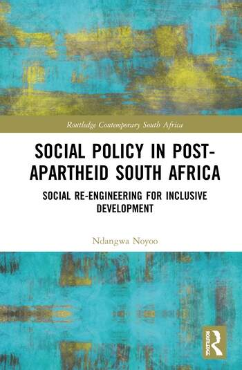 Social Policy in Post-Apartheid South Africa Social Re-engineering for Inclusive Development book cover
