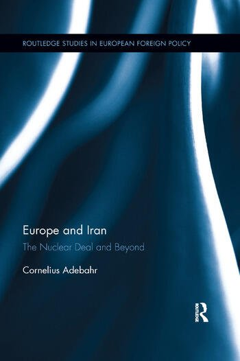 Europe and Iran The Nuclear Deal and Beyond book cover