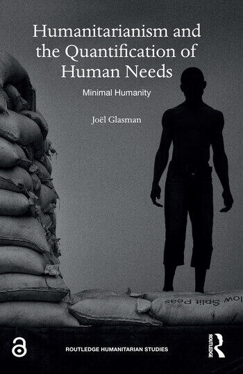 Humanitarianism and the Quantification of Human Needs Minimal Humanity book cover