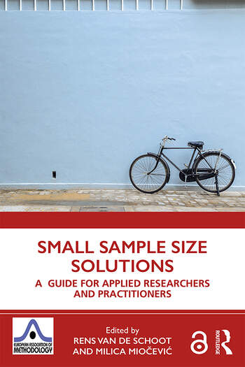 Small Sample Size Solutions (Open Access) A Guide for Applied Researchers and Practitioners book cover