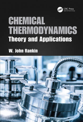Chemical Thermodynamics Theory and Applications book cover