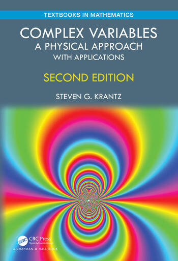 Complex Variables A Physical Approach with Applications book cover