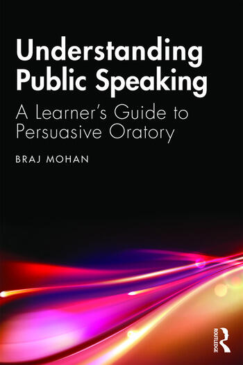 Understanding Public Speaking A Learner's Guide to Persuasive Oratory book cover