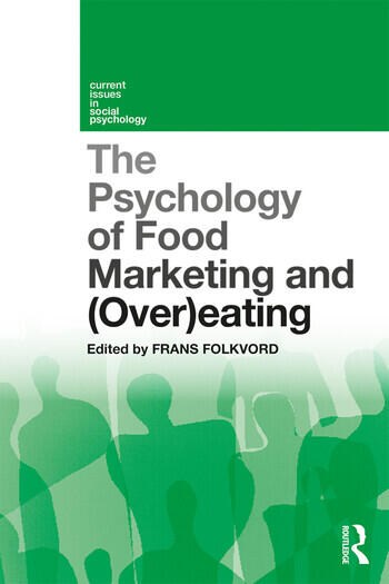 The Psychology of Food Marketing and Overeating book cover