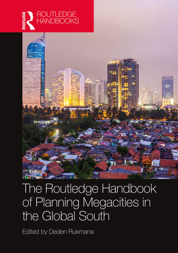 The Routledge Handbook of Planning Megacities in the Global South book cover