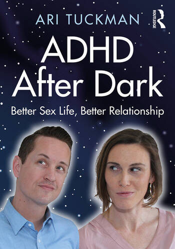 ADHD After Dark Better Sex Life, Better Relationship book cover