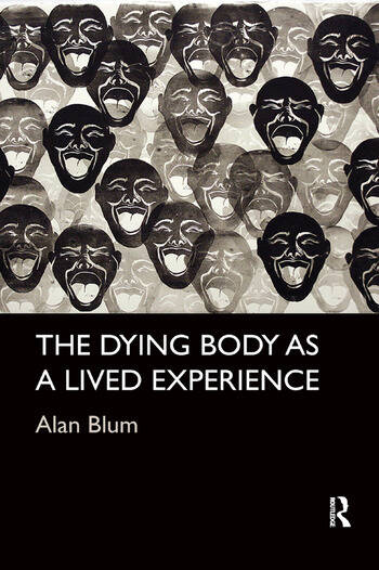 The Dying Body as a Lived Experience book cover