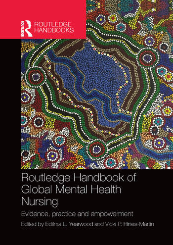 Routledge Handbook of Global Mental Health Nursing Evidence, Practice and Empowerment book cover