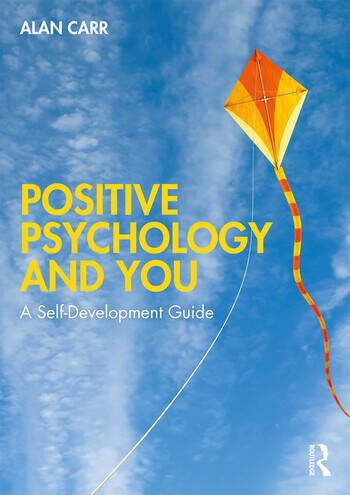 Positive Psychology and You A Self-Development Guide book cover