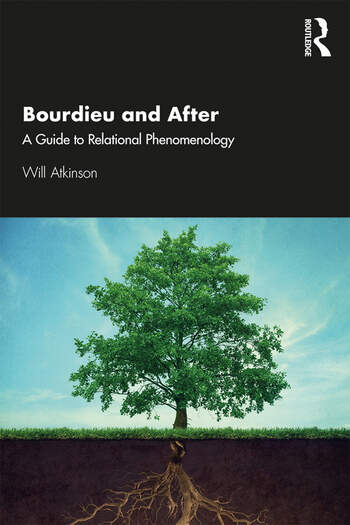 Bourdieu and After A Guide to Relational Phenomenology book cover
