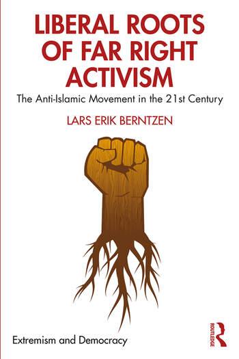The Anti-Islamic Movement Far Right and Liberal? book cover