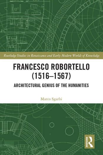 Francesco Robortello (1516-1567) Architectural Genius of the Humanities book cover