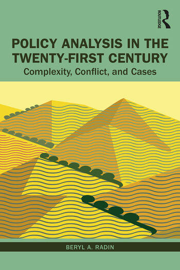 Policy Analysis in the Twenty-First Century Complexity, Conflict, and Cases book cover