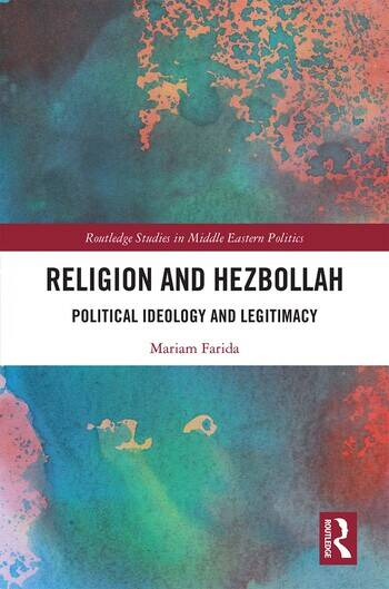 Religion and Hezbollah Political Ideology and Legitimacy book cover
