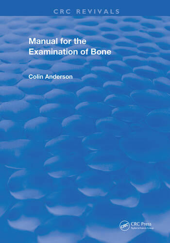 Manual for the Examination of Bone book cover