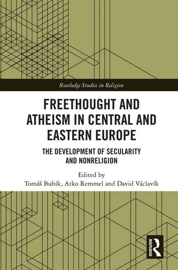 Freethought and Atheism in Central and Eastern Europe The Development of Secularity and Non-Religion book cover
