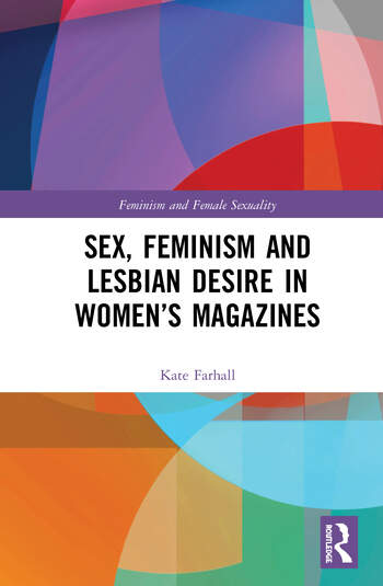 Sex, Feminism and Lesbian Desire in Women's Magazines book cover