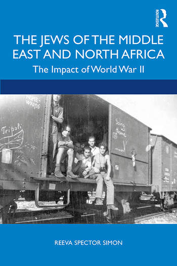 The Jews of the Middle East and North Africa The Impact of World War II book cover