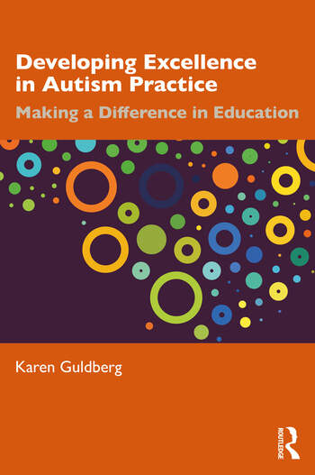Developing Excellence in Autism Practice Making a Difference in Education book cover
