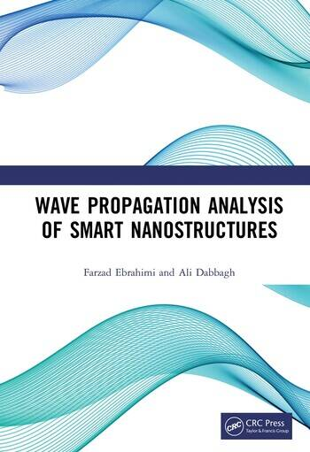 Wave Propagation Analysis of Smart Nanostructures book cover
