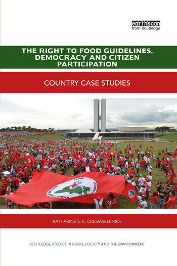 The Right to Food Guidelines, Democracy and Citizen Participation Country case studies book cover