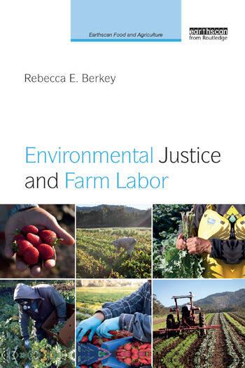Environmental Justice and Farm Labor book cover