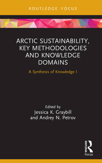 Arctic Sustainability, Key Methodologies and Knowledge Domains A Synthesis of Knowledge I book cover