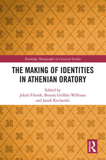 The Making of Identities in Athenian Oratory book cover
