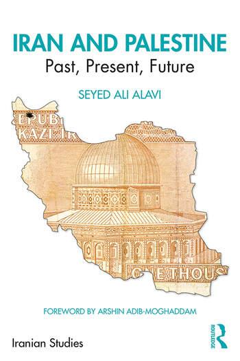Iran and Palestine Past, Present, Future book cover