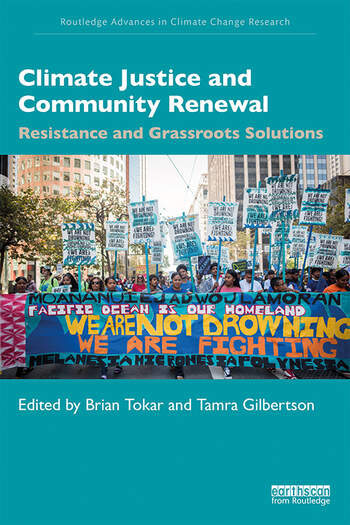 Climate Justice and Community Renewal Resistance and Grassroots Solutions book cover
