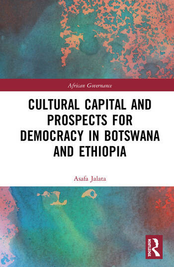 Cultural Capital and Prospects for Democracy in Botswana and Ethiopia book cover
