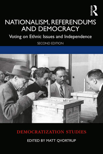 Nationalism, Referendums and Democracy Voting on Ethnic Issues and Independence book cover