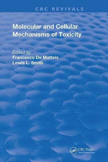 Molecular and Cellular Mechanisms of Toxicity book cover