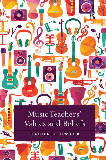 Music Teachers' Values and Beliefs book cover