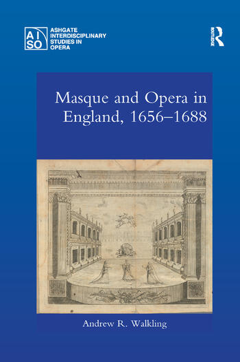 Masque and Opera in England, 1656-1688 book cover