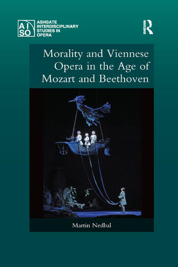 Morality and Viennese Opera in the Age of Mozart and Beethoven book cover
