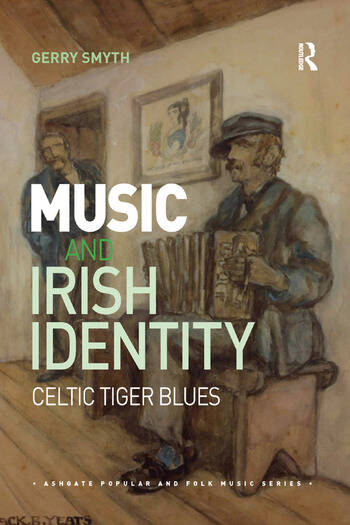 Music and Irish Identity Celtic Tiger Blues book cover