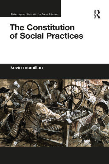 The Constitution of Social Practices book cover